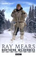 Northern Wilderness av Ray Mears (Heftet)