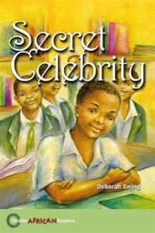 Hodder African Readers: Secret Celebrity av Deborah Ewing (Heftet)