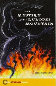 Hodder African Readers: The Mystery of Rukodzi Mountain av Blessing Musariri (Heftet)