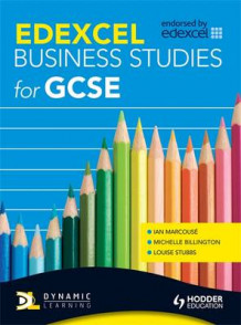 Edexcel Business Studies for GCSE av Ian Marcouse, Michelle Billington og Louise Stubbs (Heftet)