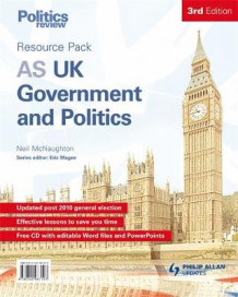 AS UK Government and Politics Teacher Resource Pack av Neil McNaughton (Blandet mediaprodukt)