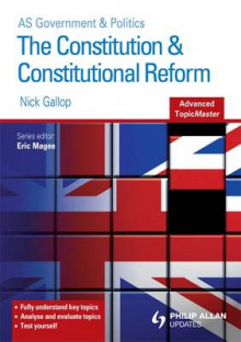 The Constitution and Constitutional Reform Advanced Topic Master av Nick Gallop (Heftet)