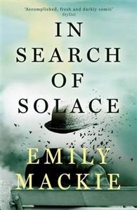 In Search of Solace av Emily Mackie (Heftet)