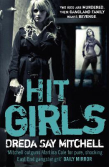 Hit Girls av Dreda Say Mitchell (Heftet)