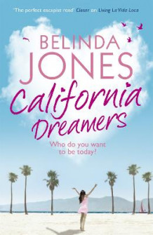 California Dreamers av Belinda Jones (Heftet)