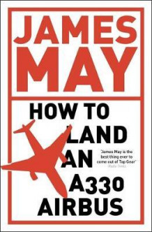 How to land an A330 Airbus av James May (Heftet)