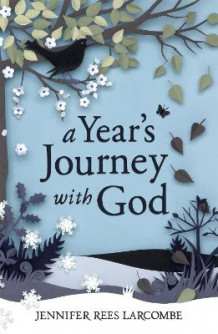 A Year's Journey with God av Jennifer Rees Larcombe (Heftet)