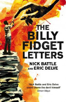 The Billy Fidget Letters av Nick Battle og Eric Delve (Heftet)