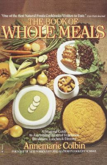 Book of Whole Meals av Annemarie Colbin (Heftet)