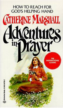 Adventures in Prayer av Catherine Marshall (Heftet)