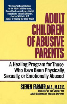 Adult Children of Abusive Parents av Farmer (Heftet)