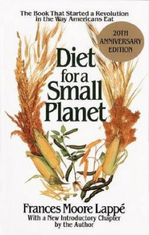 Diet for a Small Planet: Tenth Anniversary Edition av Frances Moore Lappe (Heftet)