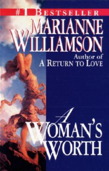 A Woman's Worth av Marianne Williamson (Heftet)