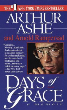 Days of Grace av Arthur Ashe og Arnold Rampersad (Heftet)