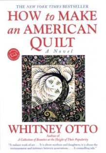 How to Make an American Quilt av Whitney Otto (Heftet)