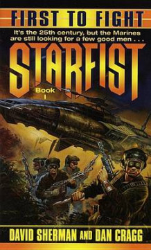 First to Fight: Starfist 1 av David Sherman (Heftet)