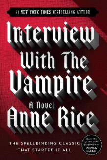 Interview With the Vampire av Anne Rice (Heftet)