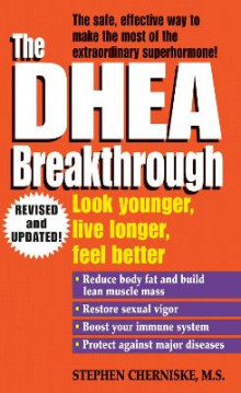 The Dhea Breakthrough av Stephen Cherniske (Heftet)
