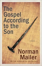 The Gospel According to the Son av Norman Mailer (Heftet)