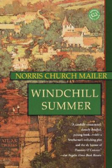 Windchill Summer av Norris Church Mailer (Heftet)