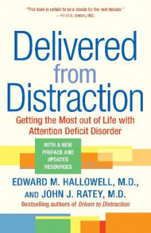 Delivered from Distraction av Dr. John J. Ratey (Heftet)