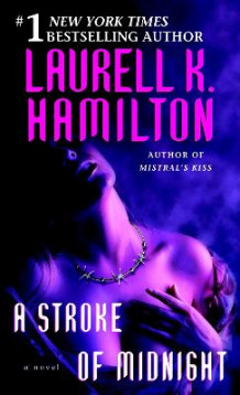 A Stroke of Midnight av Laurell K Hamilton (Heftet)