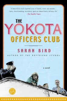 The Yokota Officers Club av Sarah Bird (Heftet)
