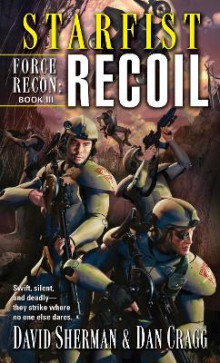Starfist: Force Recon: Recoil av David Sherman og Dan Cragg (Heftet)