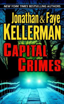 Capital Crimes av Jonathan Kellerman og Faye Kellerman (Heftet)