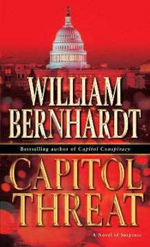 Capitol Threat av William Bernhardt (Innbundet)