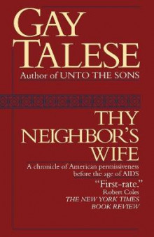 Thy Neighbor's Wife av Professor Gay Talese (Heftet)