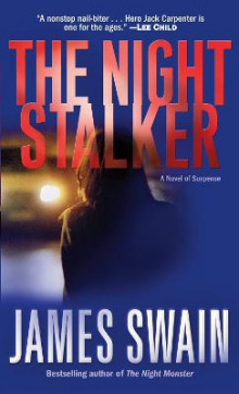The Night Stalker av James Swain (Heftet)
