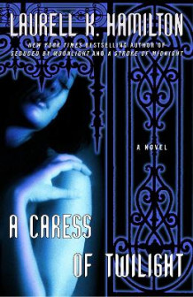 A Caress of Twilight av Laurell K Hamilton (Heftet)
