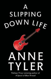 A Slipping-Down Life av Anne Tyler (Heftet)
