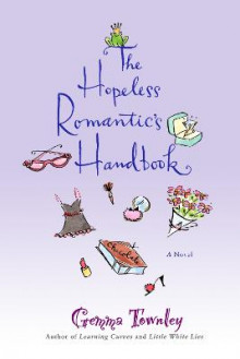 The Hopeless Romantic's Handbook av Gemma Townley (Heftet)