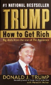 Trump: How to Get Rich av Donald J Trump (Heftet)
