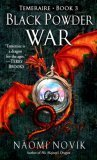 Black Powder War av Naomi Novik (Heftet)