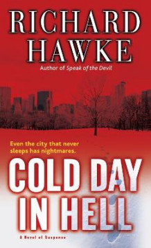 Cold Day in Hell av Richard Hawke (Heftet)