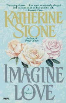 Imagine Love av Katherine Stone (Heftet)