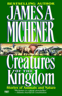 Creatures of the Kingdom av James A. Michener (Heftet)