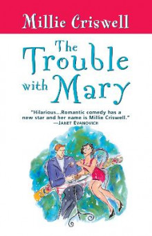 The Trouble with Mary av Millie Criswell (Heftet)