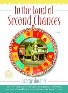 In the Land of Second Chances av George Shaffner (Heftet)