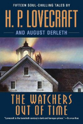 The Watchers Out of Time av H P Lovecraft (Heftet)