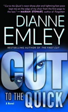 Cut to the Quick av Dianne Emley (Heftet)