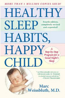 Healthy Sleep Habits, Happy Child av Marc Weissbluth (Innbundet)