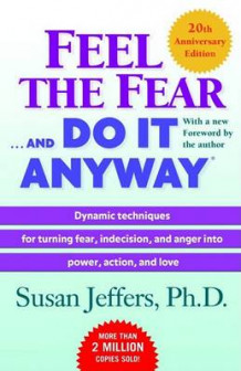 Feel the Fear . . . and Do It Anyway av Susan Jeffers (Heftet)