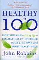 Healthy at 100 av John Robbins (Heftet)