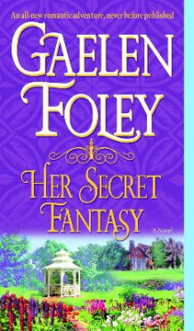 Her Secret Fantasy av Gaelen Foley (Heftet)