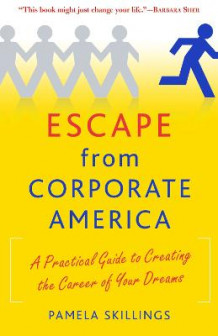 Escape from Corporate America av Pamela Skillings (Heftet)