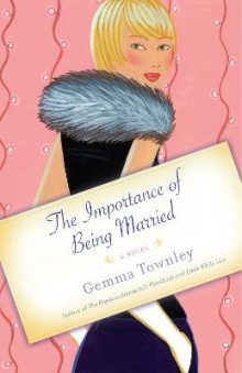 The Importance of Being Married av Gemma Townley (Heftet)
